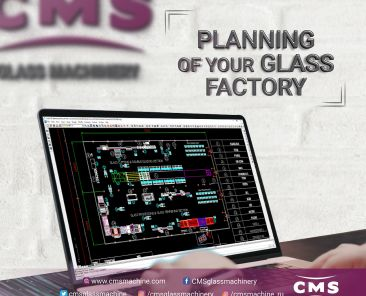 Planning of Your Glass Factory